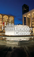 Live From Lincoln Center Announces Five Broadcasts in Fall 2015